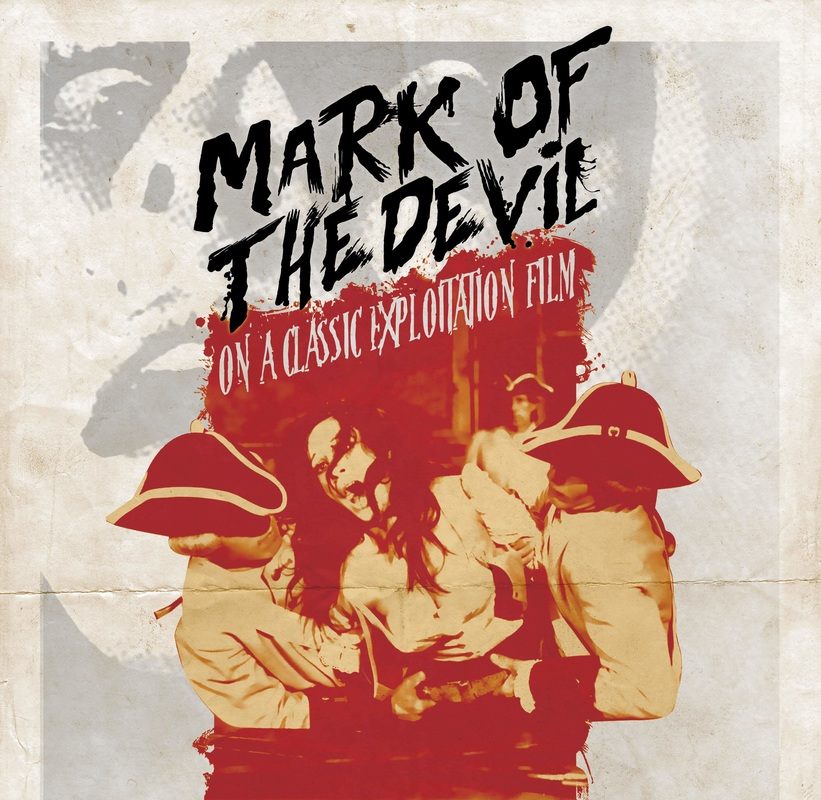 Mark of the Devil: On a Classic Exploitation Film